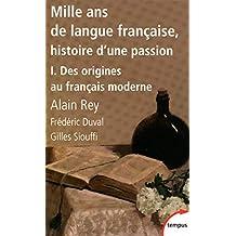 Mille ans de langue française, histoire d'une passion I - N° 383