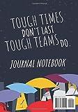 Tough Times Don't Last, Tough Teams