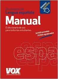 Diccionario Manual de la Lengua Española Vox - Lengua