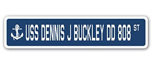 USS Dennis J Buckley DD 808 Street Sign us Navy Ship Veteran Sailor Gift