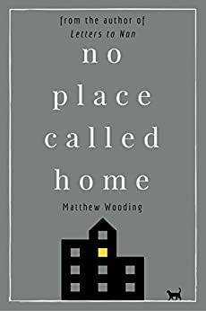 No Place Called Home by [Wooding, Matthew]