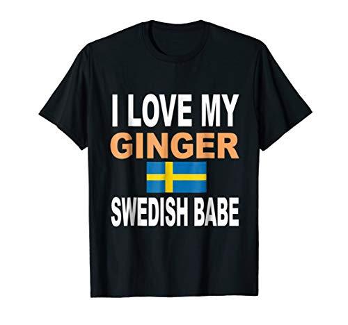 (Ginger Shirt-I Love My Ginger Swedish Babe Redhead Shirt)