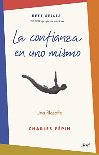 Amazon.com: La confianza en uno mismo: Una filosofía (Spanish ...