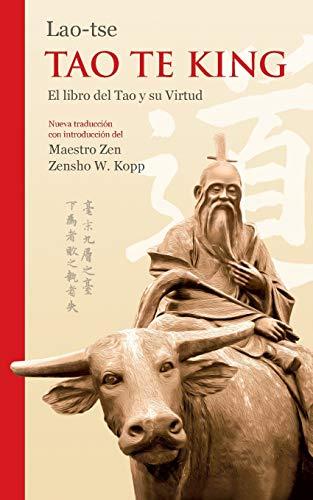 Lao-Tse Tao Te King El libro del Tao y su Virtud