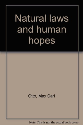 Natural laws and human hopes