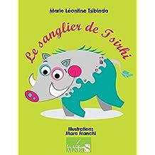 Le Sanglier de Tsirhi (French Edition)