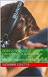 NON vi spiego la grammatica italiana: Ma la imparerete lo stesso (I libri di Italiano Semplicemente Vol. 5) (Italian Edition)