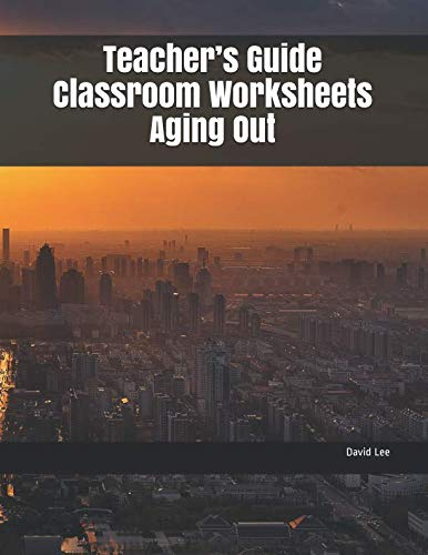 Teachers Guide Classroom Worksheets Aging Out