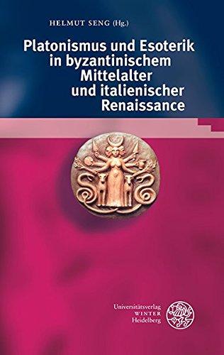 Bibliotheca Chaldaica. / Platonismus und Esoterik in byzantinischem Mittelalter und italienischer Renaissance