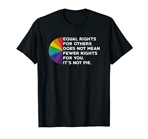 Equal rights for others doesn't mean fewer rights for Shirt T-Shirt (Black On Black T Shirt Equal Rights)