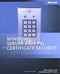 Microsoft  Windows Server(TM) 2003 PKI and Certificate Security