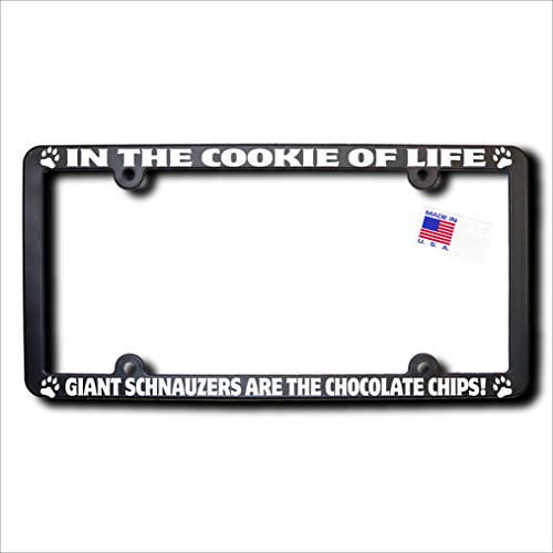 GIANT SCHNAUZERS Cookie of Life License Frame w/Reflective Text