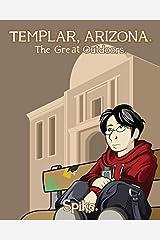 Templar, Arizona Vol. 1: The Great Outdoors Kindle Edition