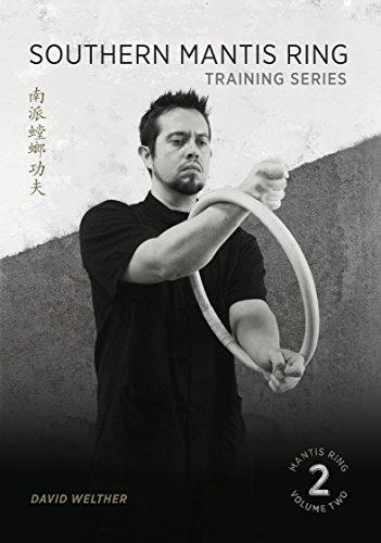 Southern Mantis Ring: Training Series Volume 2