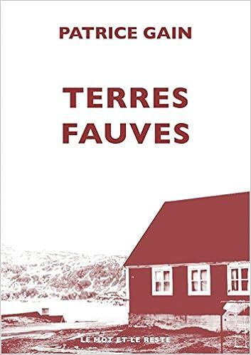 Patrice GAIN - Terres fauves (2018)