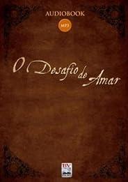 O Desafio De Amar (Audiobook)