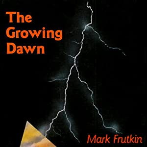 The Growing Dawn Audiobook