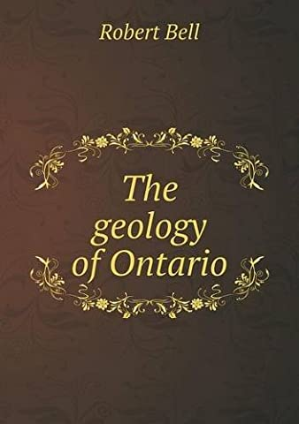 The geology of Ontario (Geology Of Ontario)