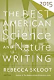 img - for The Best American Science and Nature Writing 2015 book / textbook / text book