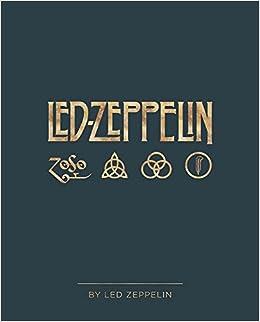66e180c50cee Led Zeppelin by Led Zeppelin: Led Zeppelin: 9781909526501: Amazon.com: Books
