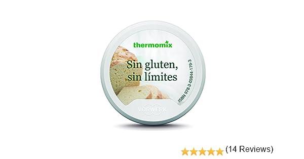 Sin gluten, sin límites: Amazon.es: Vorwerk Thermomix: Libros