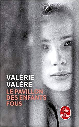 PAVILLON DES ENFANTS FOUS (LE): Amazon.ca: VALERE,VINCENT: Books