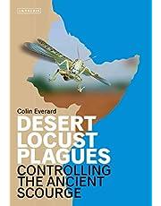 Desert Locust Plagues: Controlling the Ancient Scourge