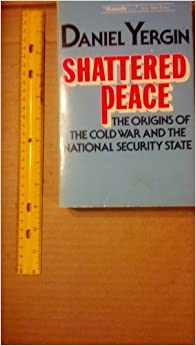 image for Shattered Peace: The Origins of the Cold War and the National Security State by Daniel Yergin (1978-08-03)