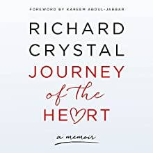 Journey of the Heart Audiobook by Richard Crystal Narrated by Doug Greene