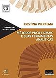 Métodos PDCA e Demaic e Suas Ferramentas Analíticas