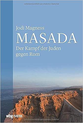 Masada. Der Kampf der Juden gegen Rom