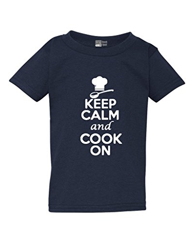 Keep Calm and Cook On Cuisine Restaurant Funny Toddler Kids T-Shirt Tee (2T, Navy Blue)