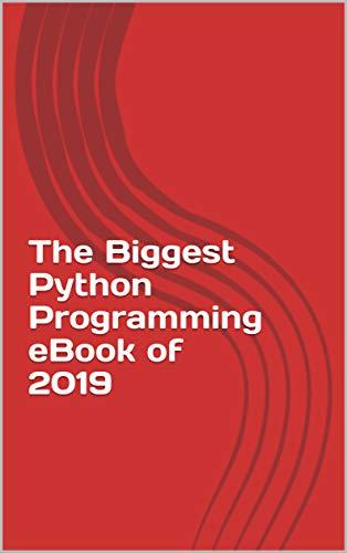 The Biggest Python Programming eBook of 2019, C  Horstmann, eBook