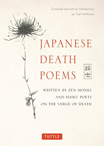 Japanese Death Poems: Written by Zen Monks and Haiku Poets on the