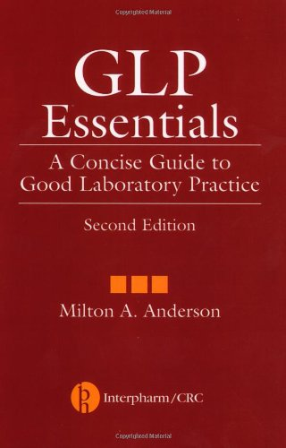 GLP Essentials: A Concise Guide to Good Laboratory Practice, Second Edition (5-pack_ (Good Laboratory Practice For Nonclinical Laboratory Studies)
