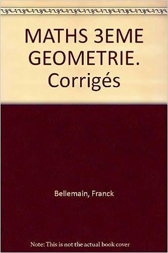 Livres gratuits Maths, niveau 3e : géométrie et les corrigés pdf, epub
