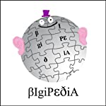 Bigipedia: The Complete Series 1 |  Pozzitive Productions