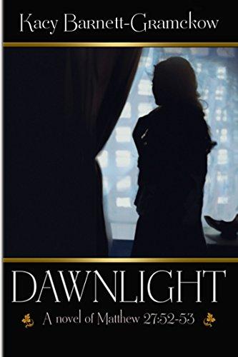 Dawnlight by [Barnett-Gramckow, Kacy]