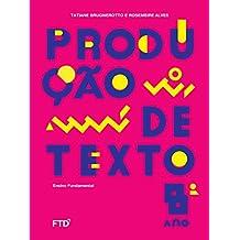 Produção de Texto - 8º ano