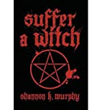 img - for Suffer a Witch(Hardback) - 2012 Edition book / textbook / text book