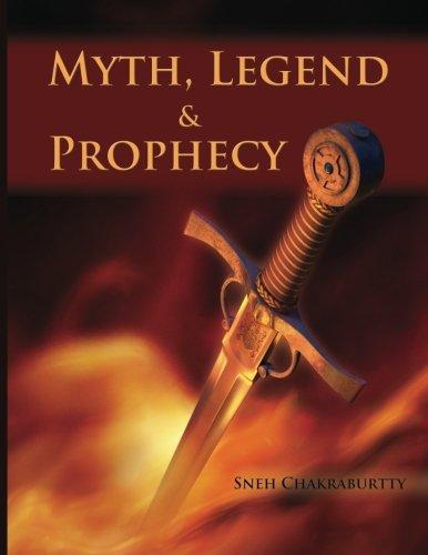 Read Online Myths, Legends and Prophecy pdf epub