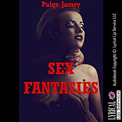 Sex Fantasies from First Anal Sex to Orgies