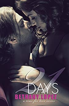 21 Days (Time for Love) by [Lopez, Bethany]