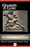 The Dancers of Arun (The Chronicles of Tornor Book 2)