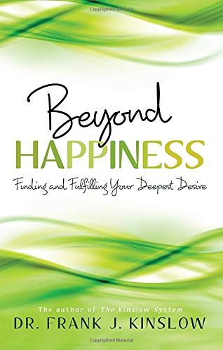 Beyond Happiness: Finding and Fulfilling Your Deepest Desire pdf