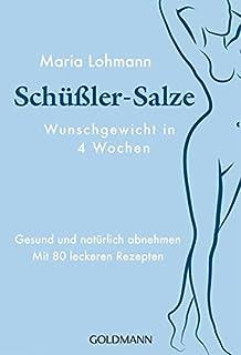 Natürlich Abnehmen Mit Schüßler Salzen Amazonde Maria Lohmann Bücher