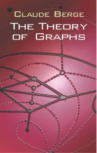 The Theory of Graphs (Dover Books on Mathematics)