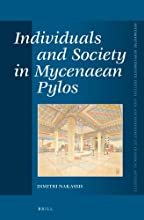 Individuals and Society in Mycenaean Pylos (Mnemosyne Supplements History and Archaeology of Classical Antiquity) (Ancient Greek Edition)