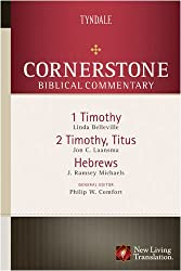 1 & 2 TIMOTHY TITUS HEBREWS HB (Cornerstone Biblical Commentary)