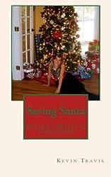 Saving Santa: Skyler's Magical Christmas